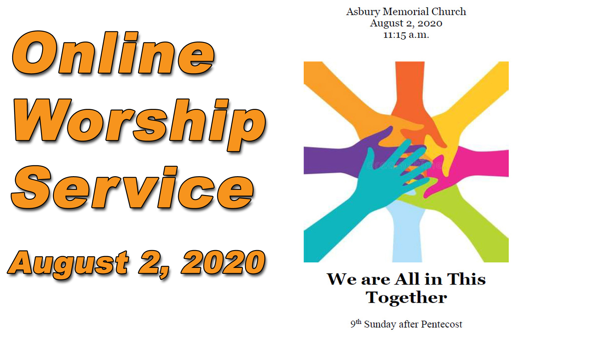 The August 2, 2020, Online Sunday worship service from Asbury Memorial Church, Savannah, GA